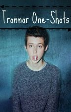 Tronnor One-shots by NaggiS