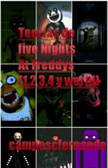 Teorias De Five Nights At Freddys (1,2,3,4, World Y Sister Location)