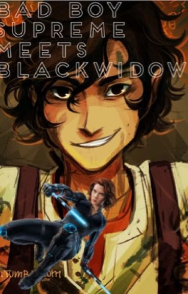 Bad Boy Supreme meet Black Widow