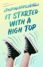 It Started With A Converse   by xThePineappleGirlx