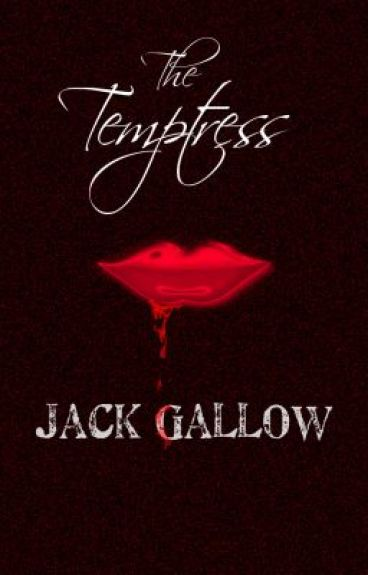 The Temptress by JackGallow
