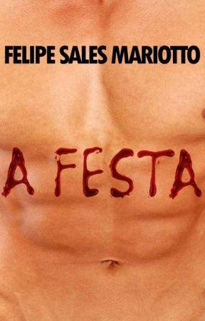 A FESTA - 2 edição by felipesalesmariotto