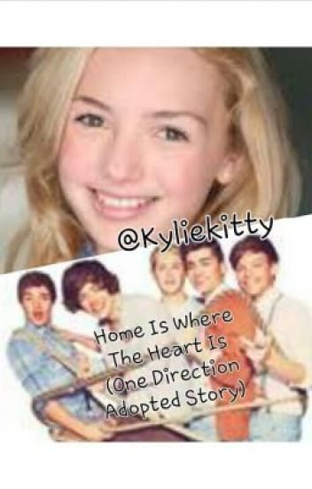 Home is Where The Heart is (1D adoption story)