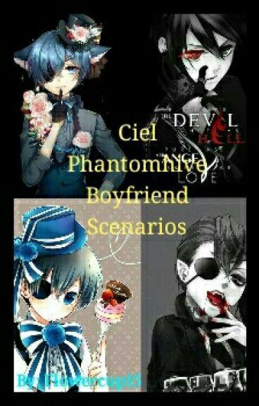 Ciel Phantomhive Boyfriend Scenarios