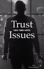 Trust Issues //PL by honeyxomoon