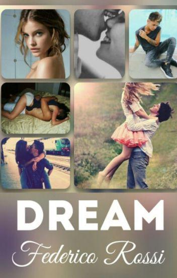 Dream - Federico Rossi