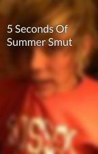 5 Seconds Of Summer Smut by AshtonIrwinx