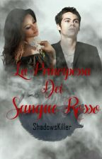 [INTERROTTO] La Principessa Dei Sangue Rosso by ShadowsKiller