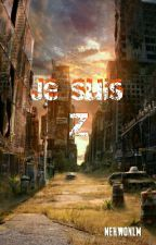 Je suis Z by nehwonlm
