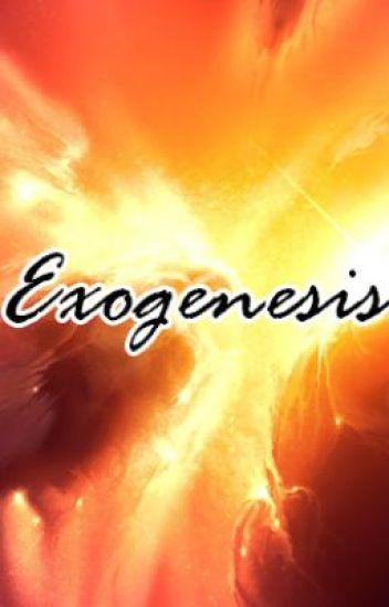 Exogenesis.