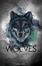 Wolves [CONCLUÍDO] by RebelGeekSeek