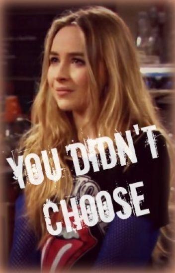 You Didn't Choose - Lucaya
