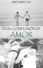 DDA2: Confusión De Amor by DiegoNC24