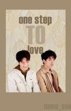 One Step to Love. (WooSoo) by Namu_Soo