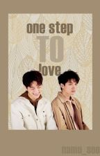 One Step to Love. (WooSoo) by Namu_Soo