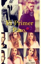 El Primer Paso ❤️ by gaby-1809