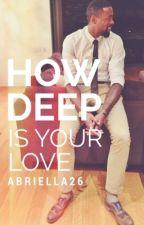 How Deep Is Your Love {DeAndre Jordan} by Abriella26
