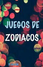 Juegos De Zodiacos by JossL4