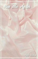 Kiss Me Again ↣ BaekYeol [abgeschlossen] by chobiji