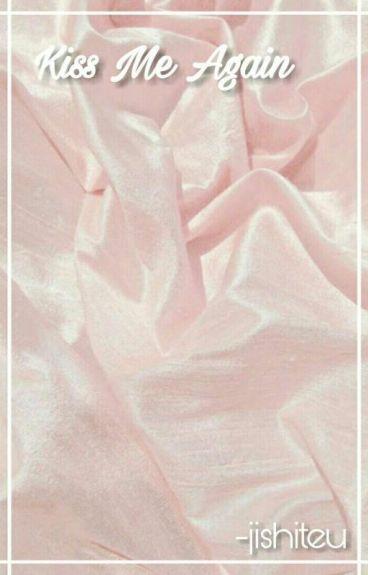 Kiss Me Again ↣ BaekYeol [abgeschlossen]