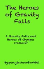 The Heroes of Gravity Falls by percyjacksonfan9261