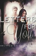Letters for you (#Wattys2016) by delena1620