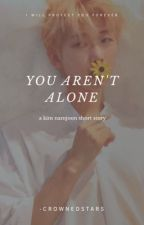 You aren't alone... [Kim Namjoon] by -GoldenMaknae