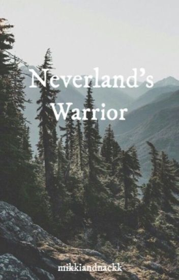 Neverland's Warrior [Peter Pan OUAT]