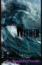 Within by xXCombustionWolfXx