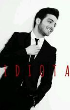 IDIOTA /Gianluca Ginoble/ by jasminevc2101
