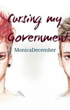 Cursing My Government. *Joshler Fanfiction* by MonicaDecember