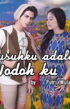 Musuhku Adalah Jodohku by Putriwulan1