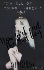 The New Girl And The Bad Boy by TYTIANA_QUEENDOM