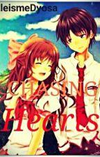 Chasing Hearts (Under editing) (#Wattys2016) by Amacengg