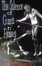 ~The Silence Of Guns n' Roses~ #HairRock (EDITANDO) by RosTheBatGirl