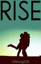 Rise ~ a Niall Horan story by Willho235
