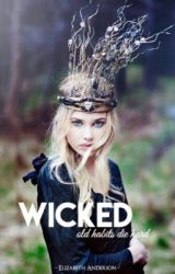 WICKED { #Wattys2016 } by nina_collins