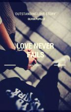 Love Never Fails #Wattys2016! by Iso_pearl