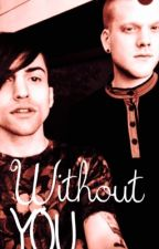Without You-Sequel To Run To You (Scömìche) by WyattBlue-Scomiche