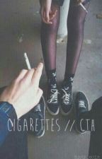 cigarettes // cth   by lukehemmingsjbh