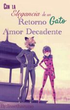 Retorno Amor Decadente  by lissetharuno