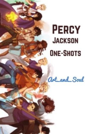 Percy Jackson Oneshots (CLOSED SORRY) by gildedrose
