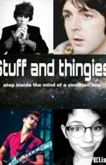 Stuff and Thingies