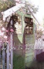 The Gate In The Garden by tangled_girl
