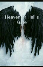 Heaven Or Hell's Gate by ChrisInsanity