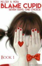 Blame Cupid by MelodyNamhaMora