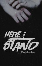 Here I Stand ↠ Finnick Odair by Must_Be_Love