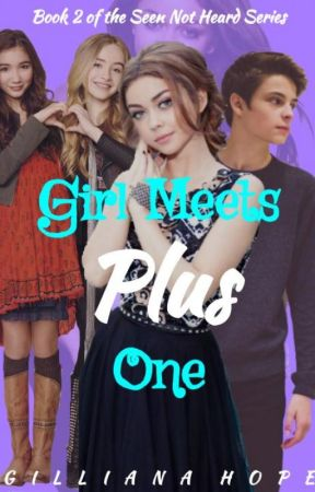 Girl Meets Plus One || BOOK 2 by gillioddities