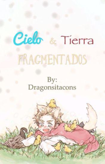 Cielo & Tierra fragmentados (AU DenNor)