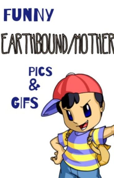 funny mother/earthbound pics and gifs